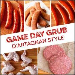Signature Bundle:  Game Day Grub - D'Artagnan Style